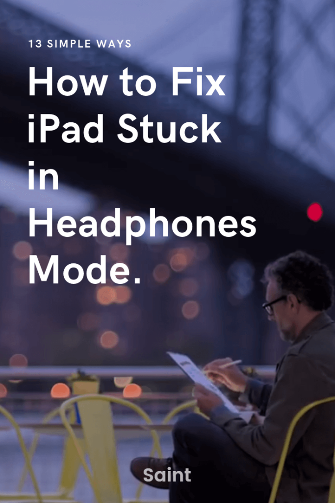 ipad stuck in headphones mode
