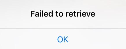 Failed to Retrieve